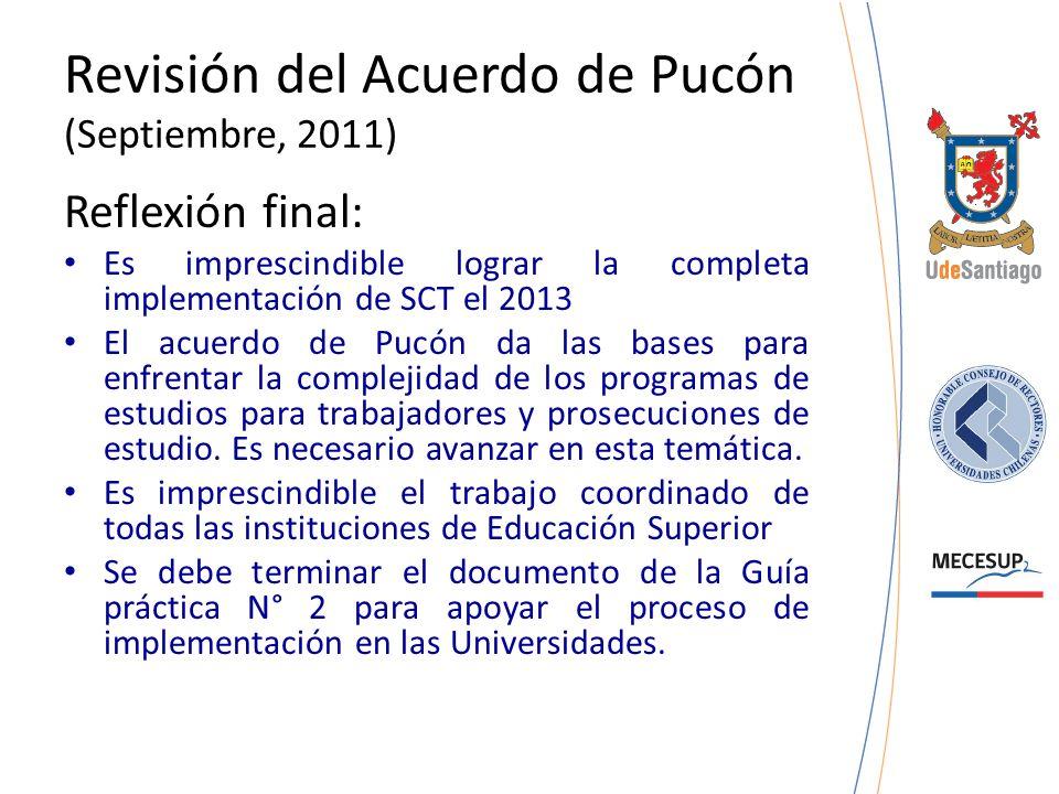 Revisión del Acuerdo de Pucón (Septiembre, 2011)