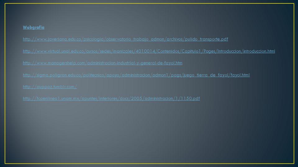 Webgrafía http://www.javeriana.edu.co/psicologia/observatorio_trabajo_admon/archivos/pulido_transporte.pdf.