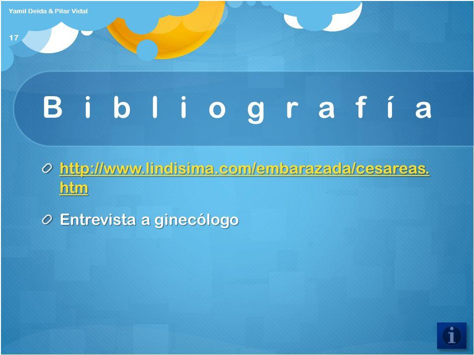 Bibliografía http://www.lindisima.com/embarazada/cesareas. htm