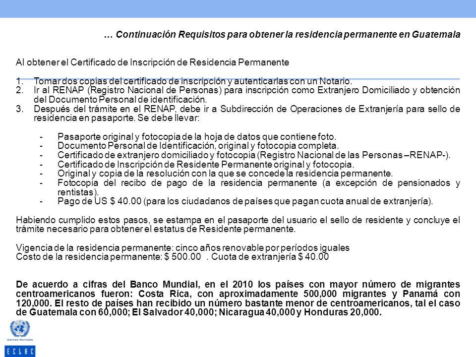 … Continuación Requisitos para obtener la residencia permanente en Guatemala