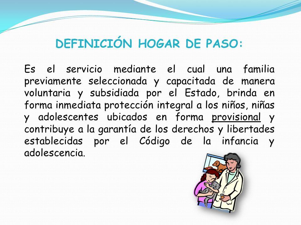 DEFINICIÓN HOGAR DE PASO: