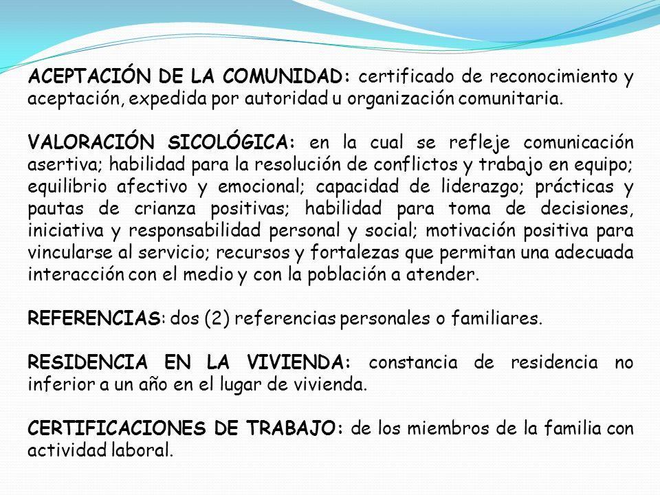 REFERENCIAS: dos (2) referencias personales o familiares.