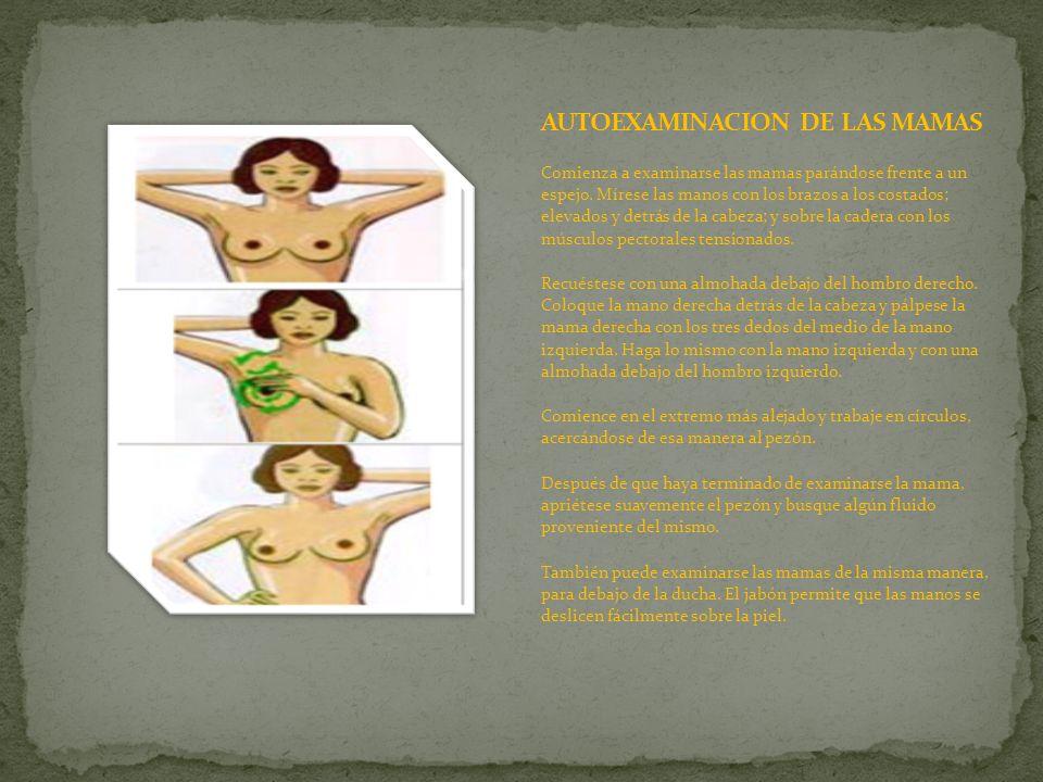 AUTOEXAMINACION DE LAS MAMAS