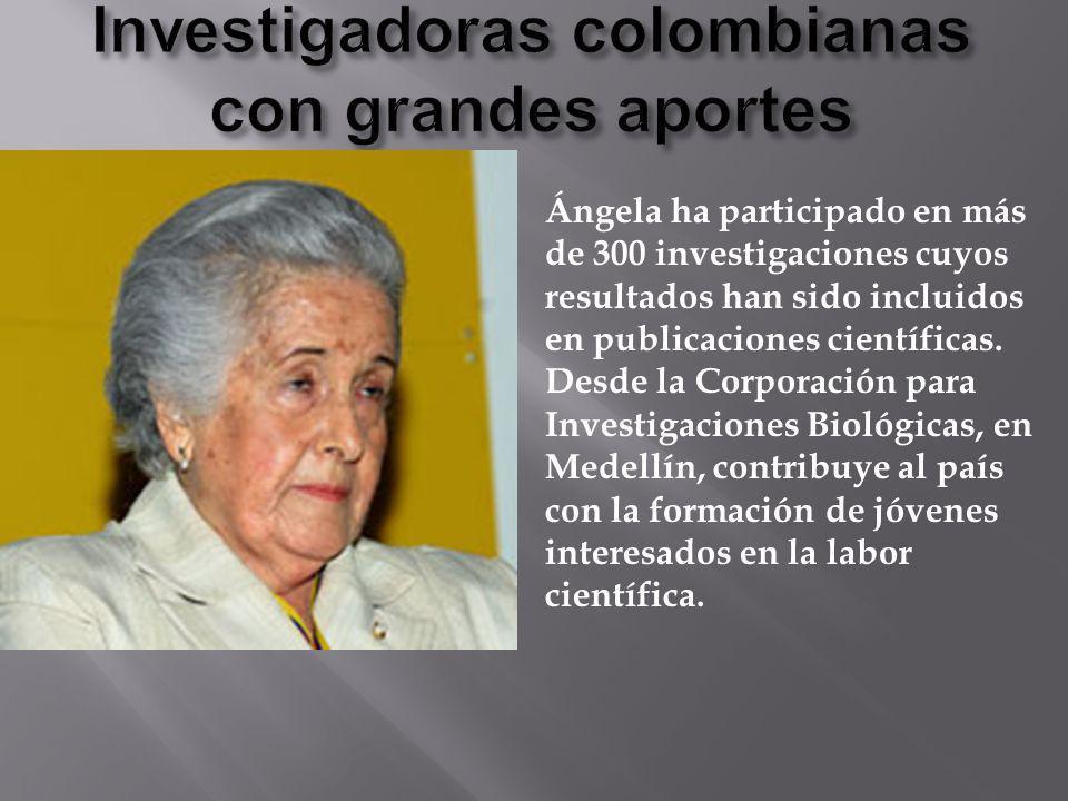 Investigadoras colombianas con grandes aportes