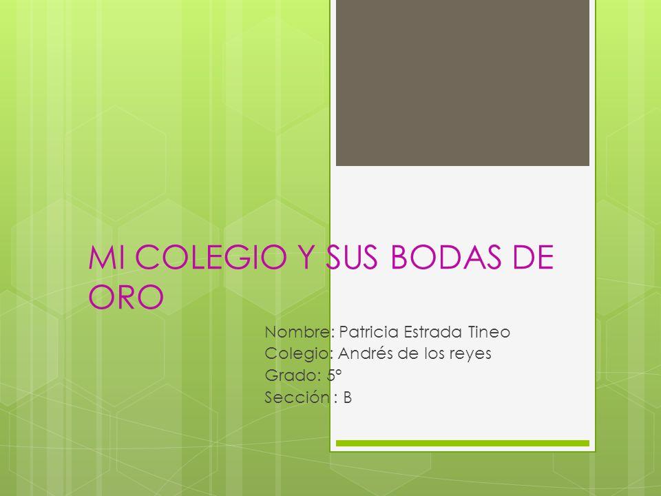 MI COLEGIO Y SUS BODAS DE ORO