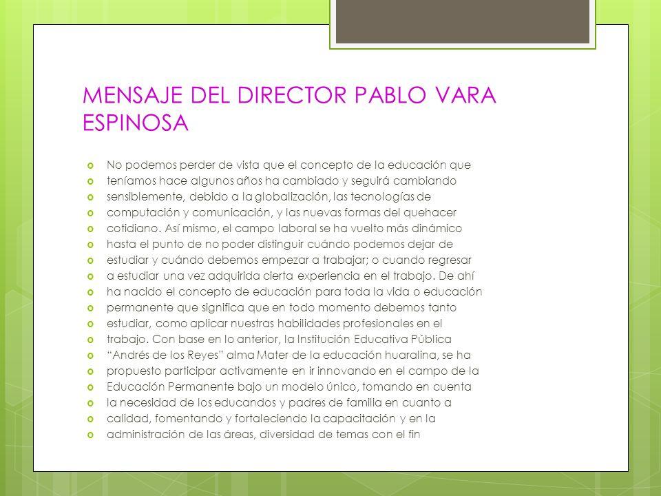 MENSAJE DEL DIRECTOR PABLO VARA ESPINOSA
