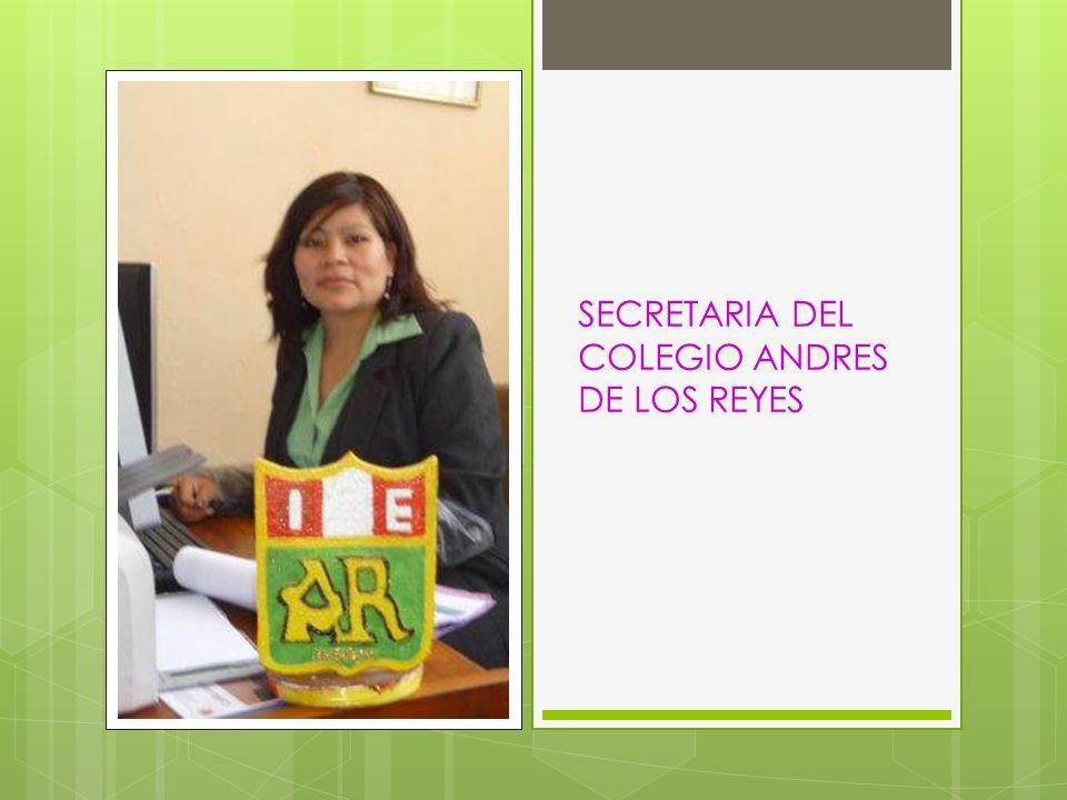 SECRETARIA DEL COLEGIO ANDRES DE LOS REYES