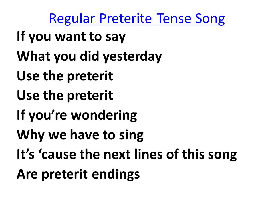 Regular Preterite Tense Song
