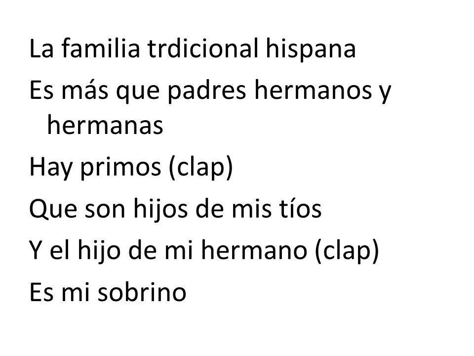 La familia trdicional hispana