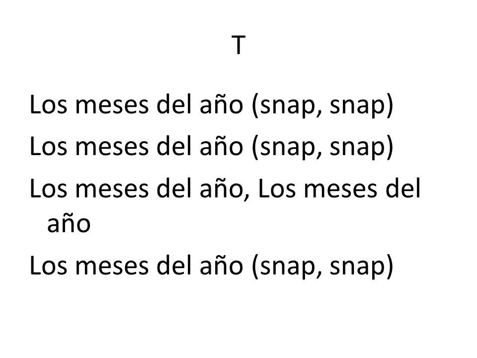 T Los meses del año (snap, snap) Los meses del año, Los meses del año