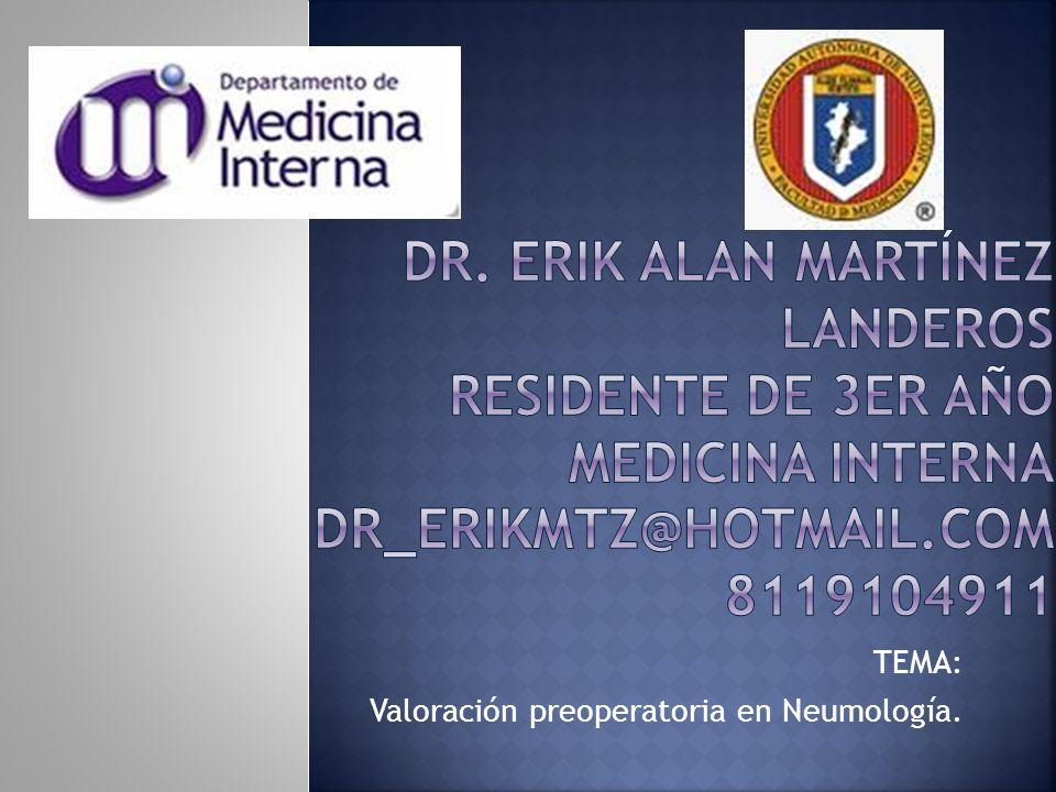 TEMA: Valoración preoperatoria en Neumología.