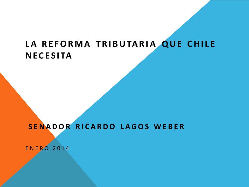LA REFORMA TRIBUTARIA QUE CHILE NECESITA