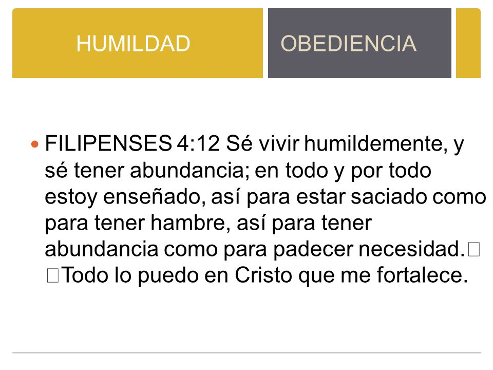 HUMILDAD OBEDIENCIA.