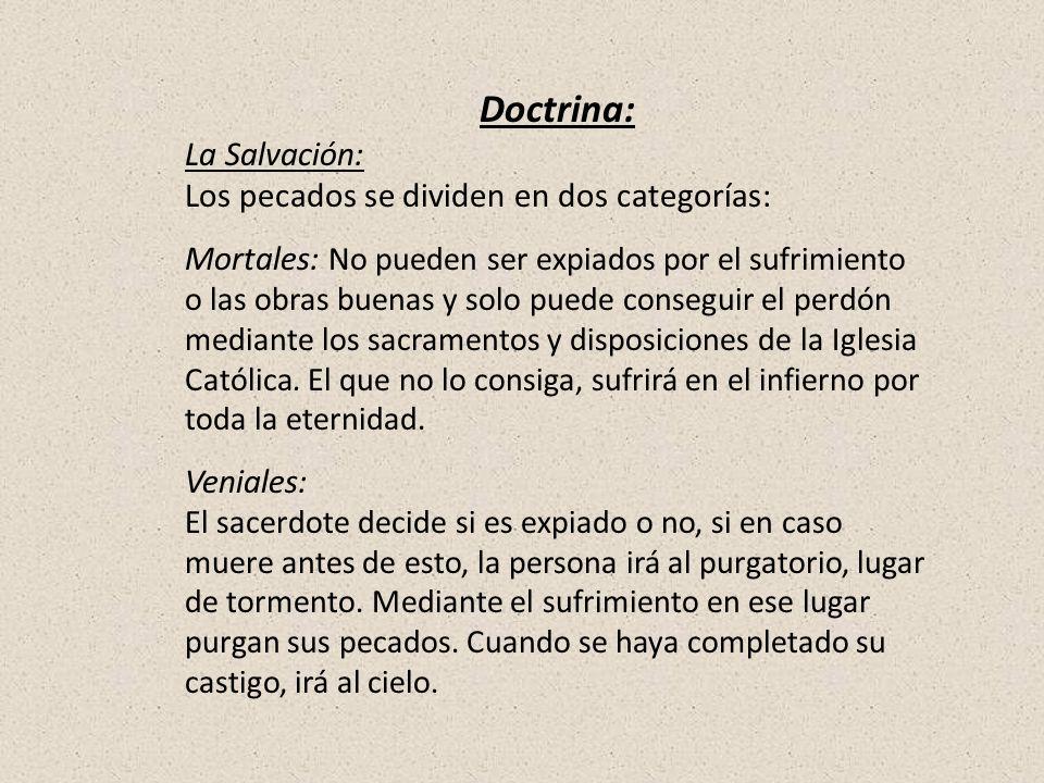 Doctrina: La Salvación: Los pecados se dividen en dos categorías: