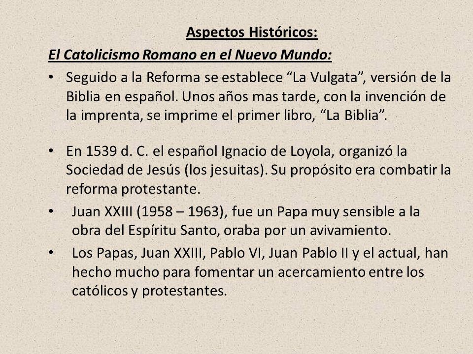 El Catolicismo Romano en el Nuevo Mundo: