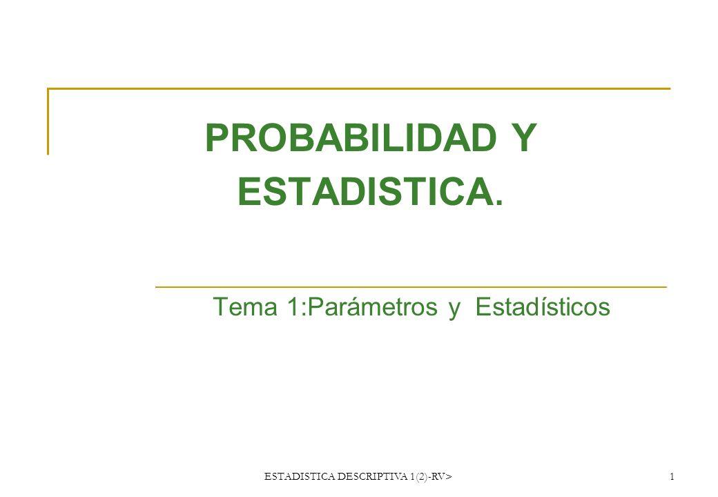 PROBABILIDAD Y ESTADISTICA.