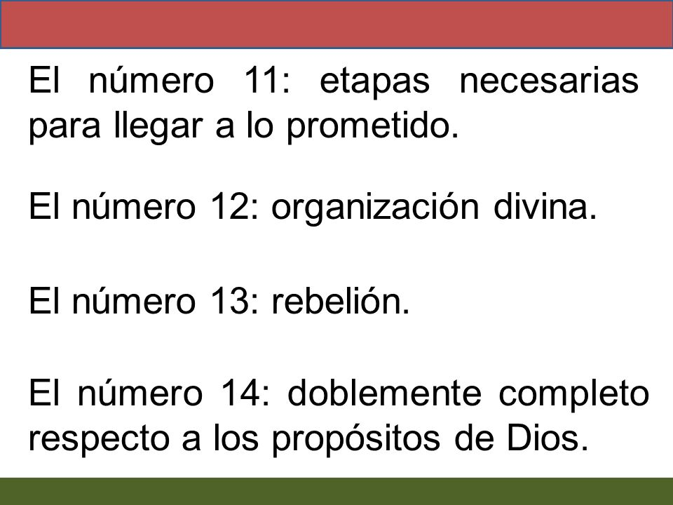 El número 11: etapas necesarias para llegar a lo prometido.