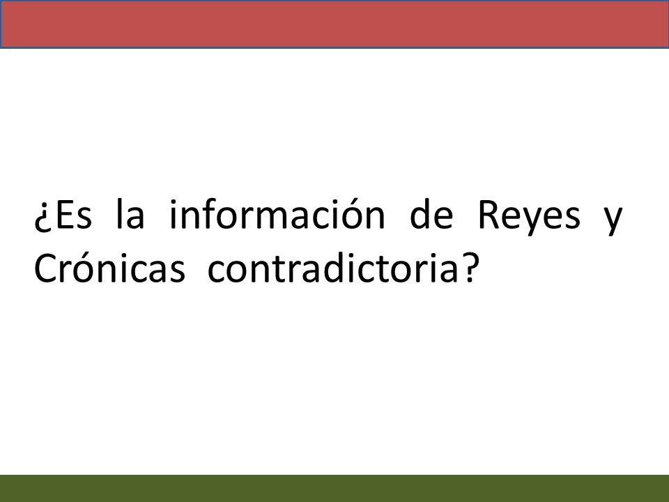 ¿Es la información de Reyes y Crónicas contradictoria