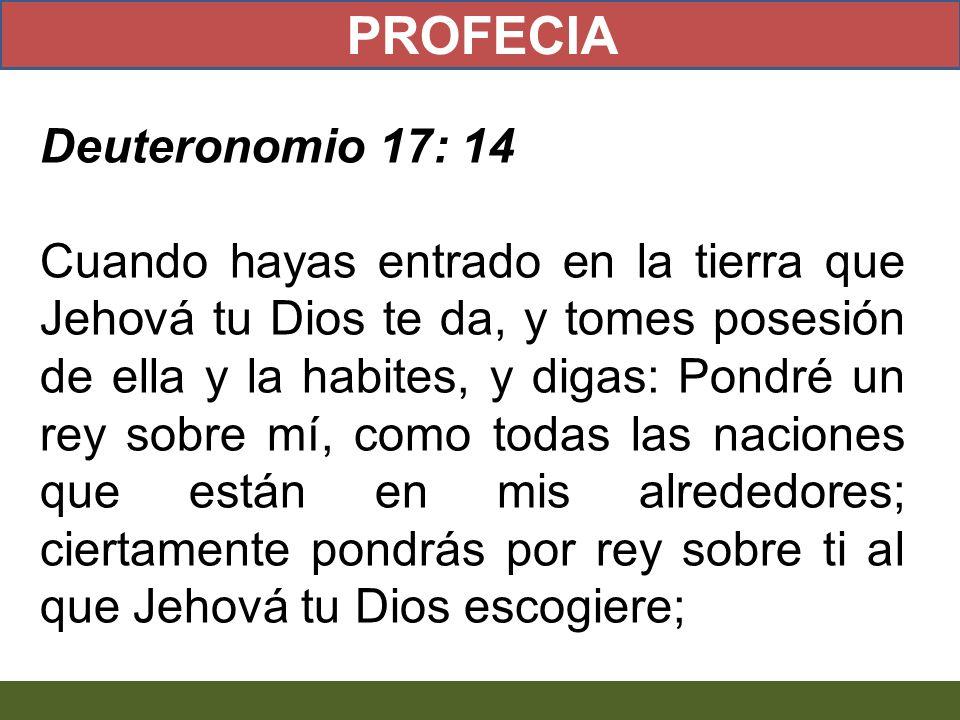 PROFECIA Deuteronomio 17: 14