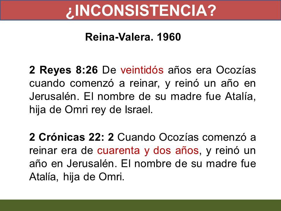 ¿INCONSISTENCIA Reina-Valera. 1960