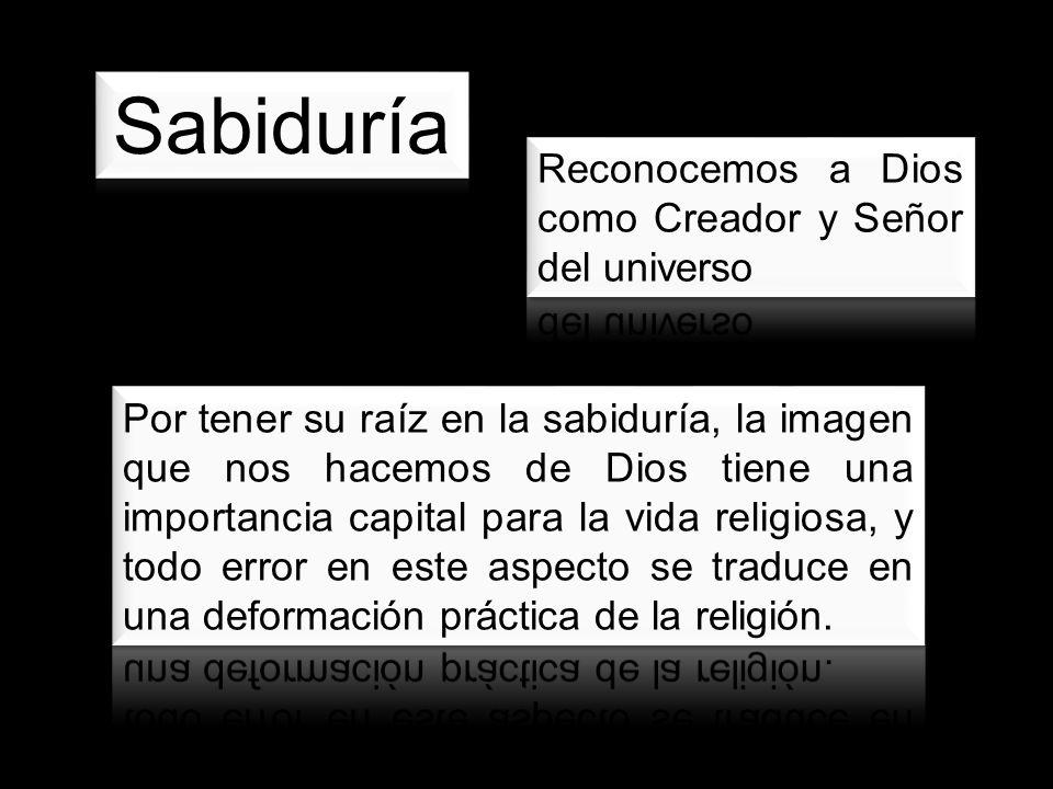Sabiduría Reconocemos a Dios como Creador y Señor del universo