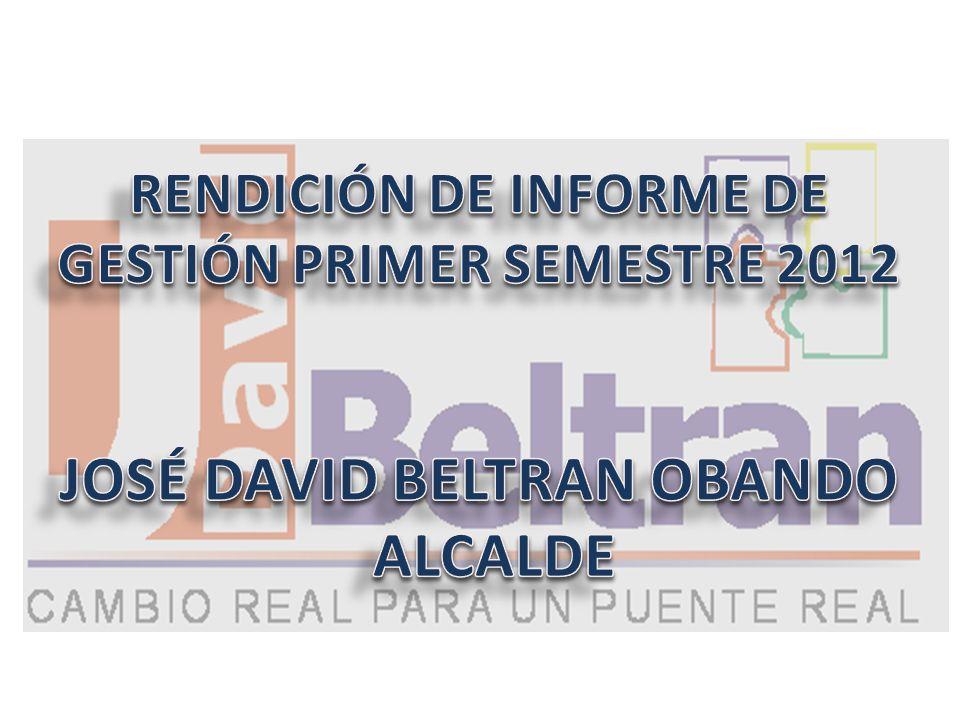 RENDICIÓN DE INFORME DE GESTIÓN PRIMER SEMESTRE 2012