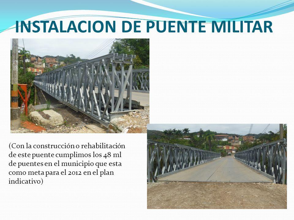 INSTALACION DE PUENTE MILITAR