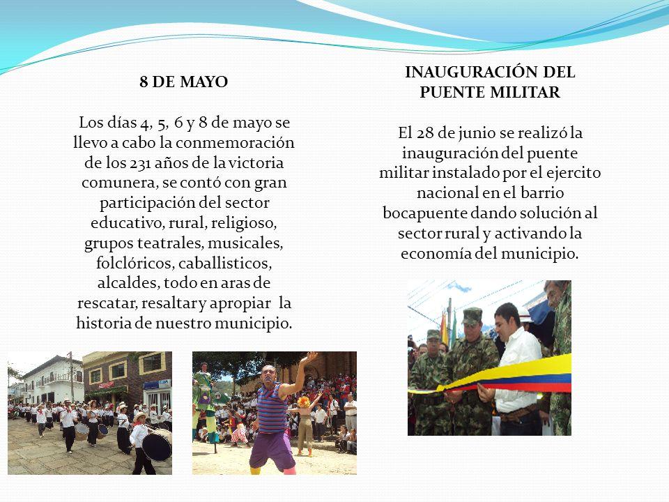 INAUGURACIÓN DEL PUENTE MILITAR