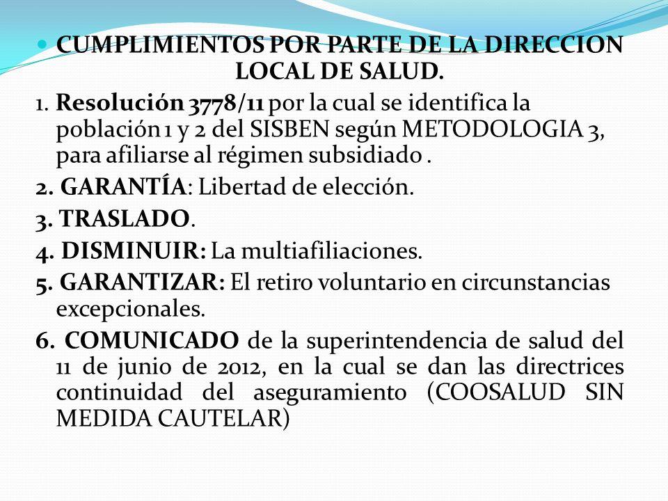 CUMPLIMIENTOS POR PARTE DE LA DIRECCION LOCAL DE SALUD.