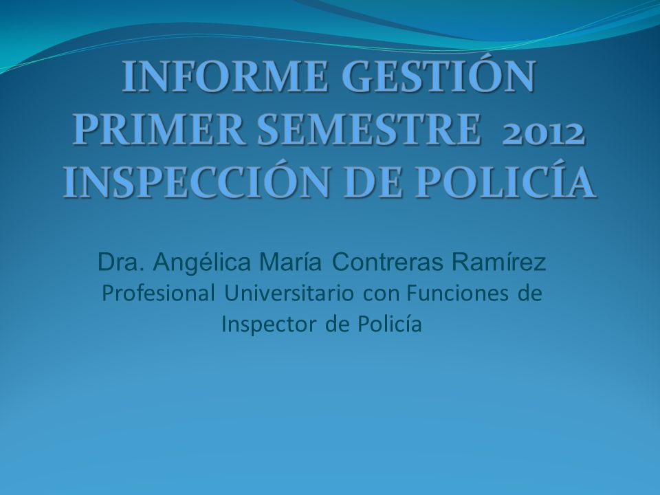 INFORME GESTIÓN PRIMER SEMESTRE 2012