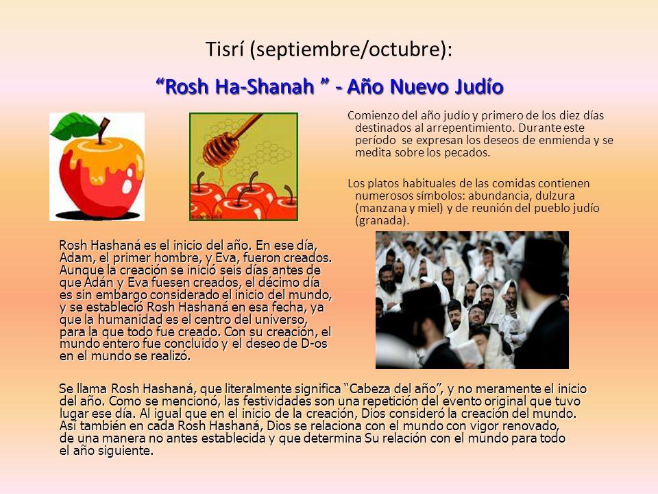 Tisrí (septiembre/octubre): Rosh Ha-Shanah - Año Nuevo Judío