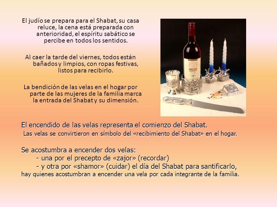 El encendido de las velas representa el comienzo del Shabat.