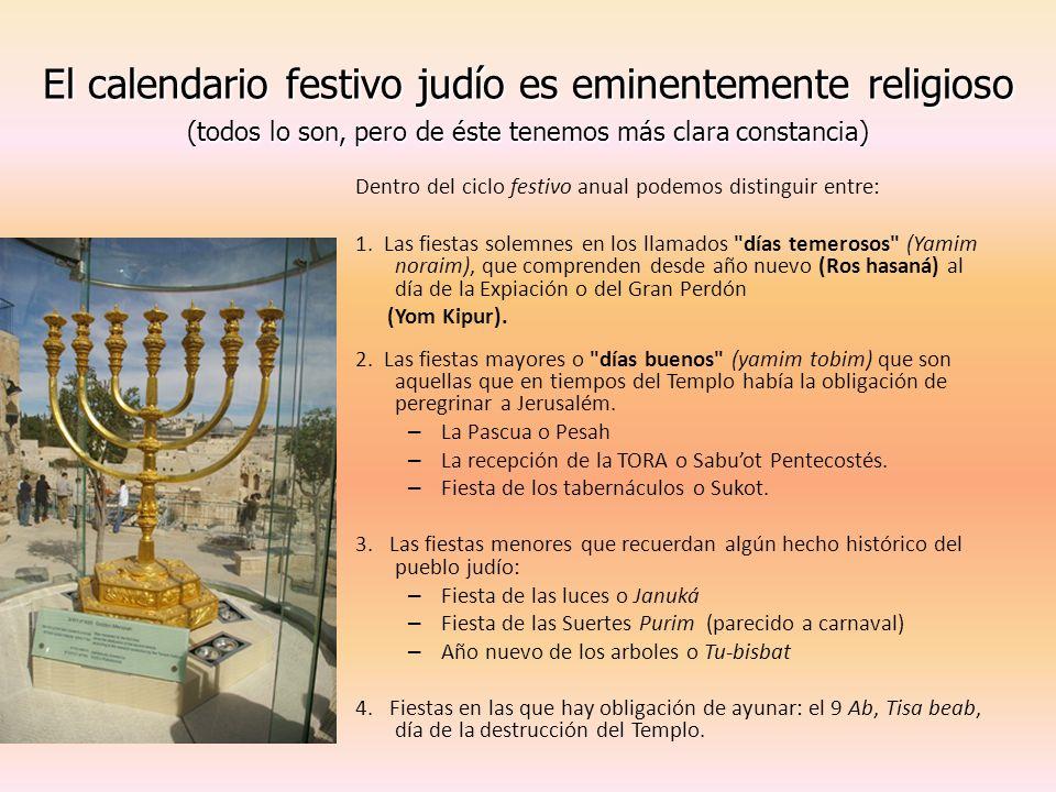 El calendario festivo judío es eminentemente religioso