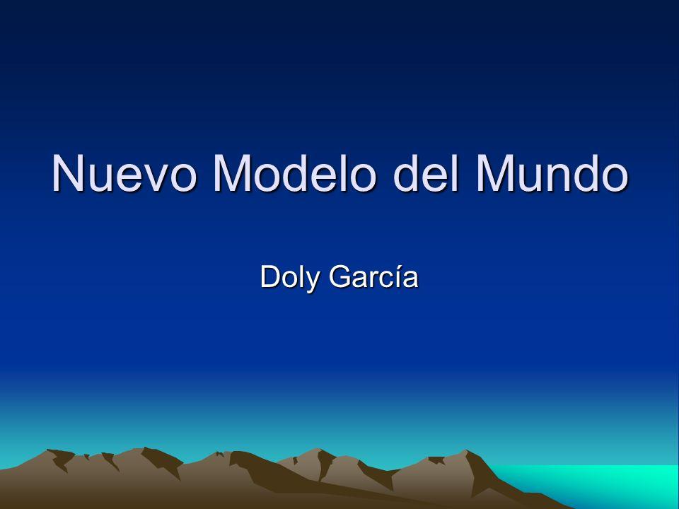 Nuevo Modelo del Mundo Doly García