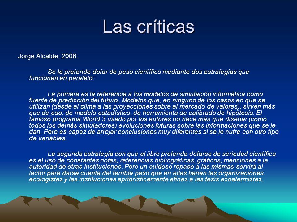 Las críticas Jorge Alcalde, 2006: