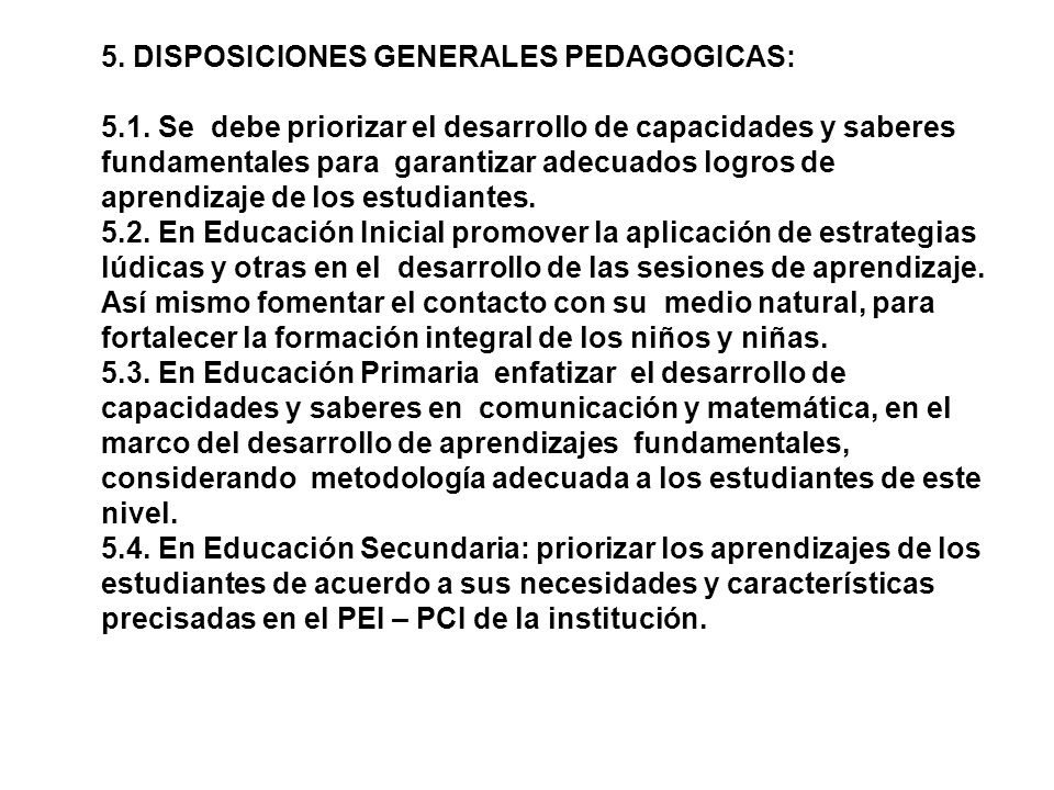 5. DISPOSICIONES GENERALES PEDAGOGICAS: