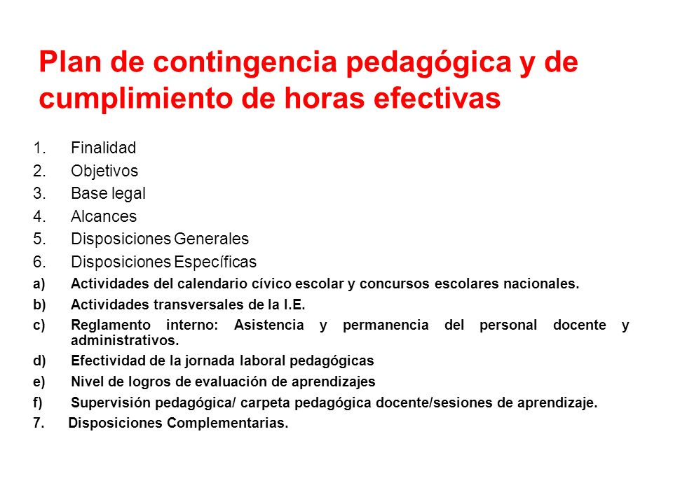 Plan de contingencia pedagógica y de cumplimiento de horas efectivas