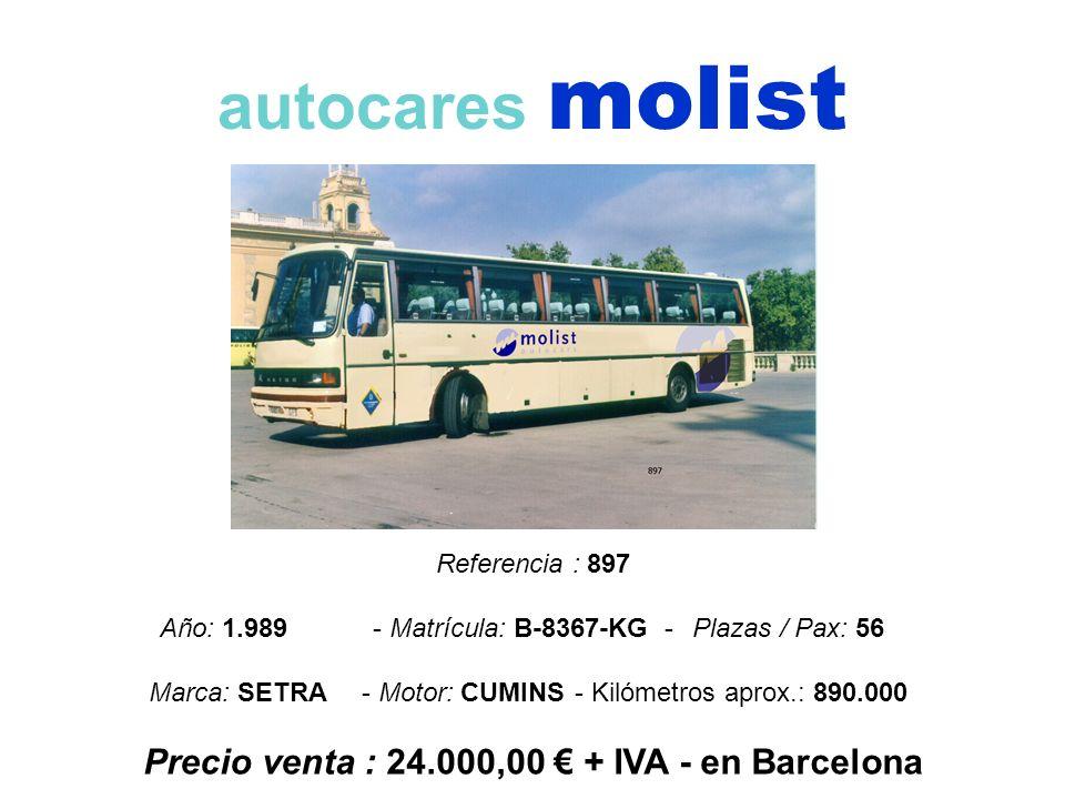 Precio venta : 24.000,00 € + IVA - en Barcelona