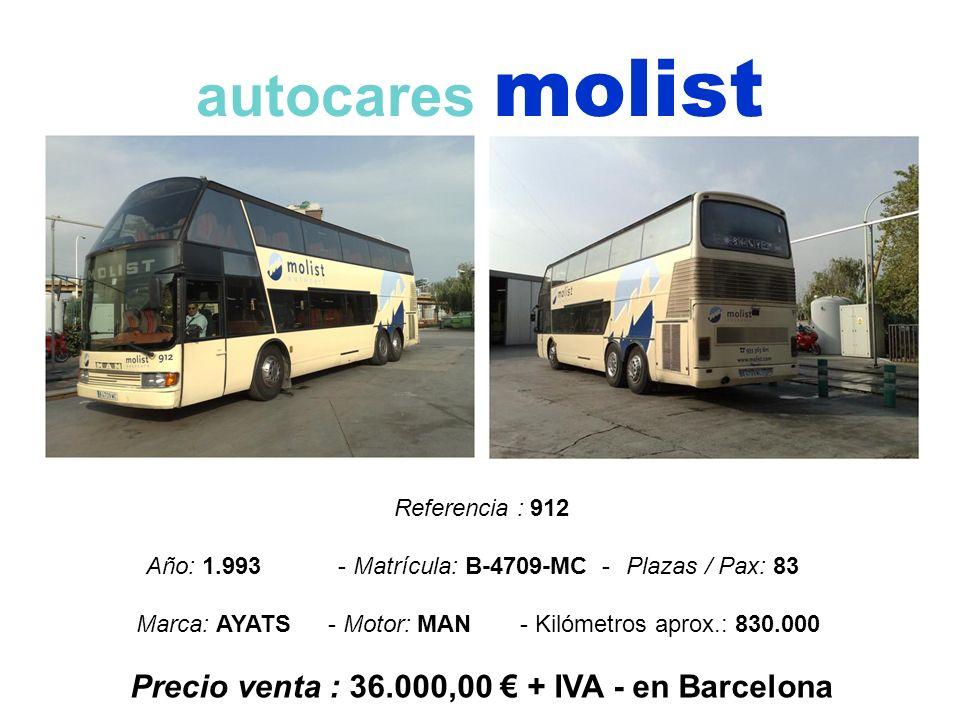 Precio venta : 36.000,00 € + IVA - en Barcelona