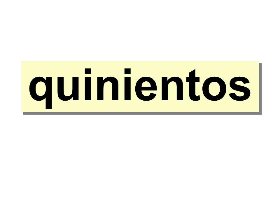 quinientos