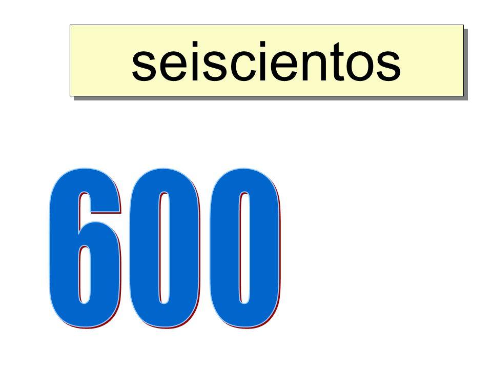 seiscientos 600