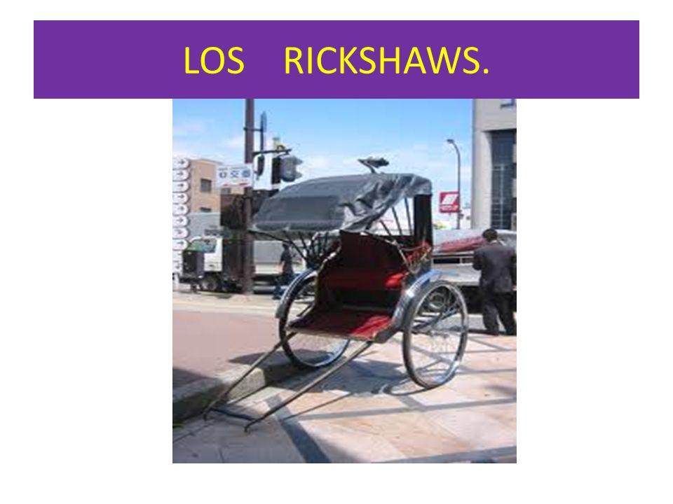 LOS RICKSHAWS.