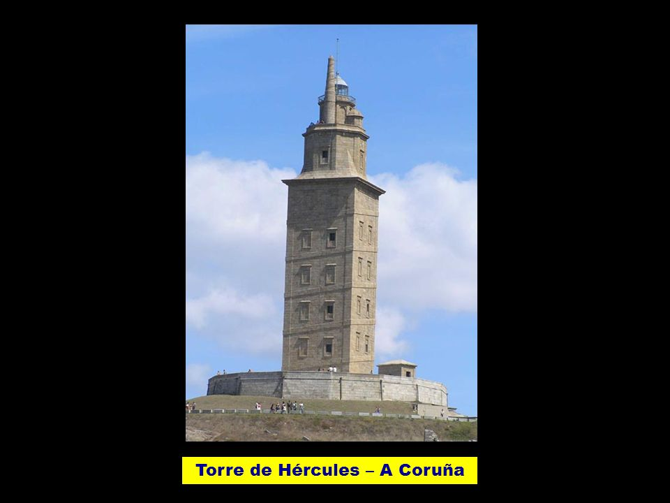 Torre de Hércules – A Coruña