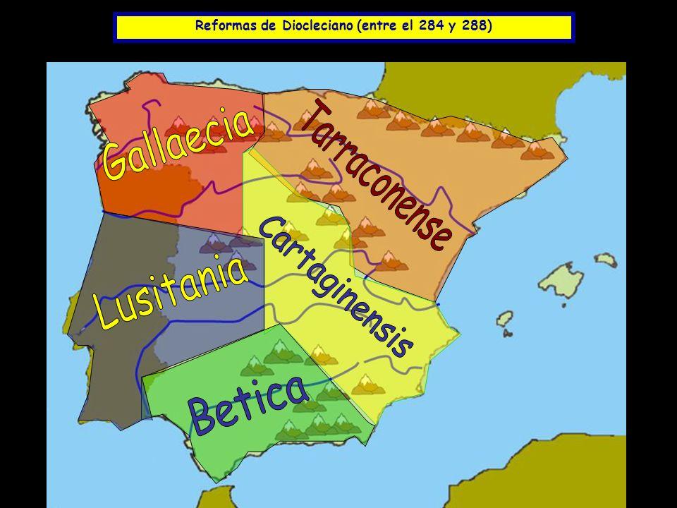 Reformas de Diocleciano (entre el 284 y 288)