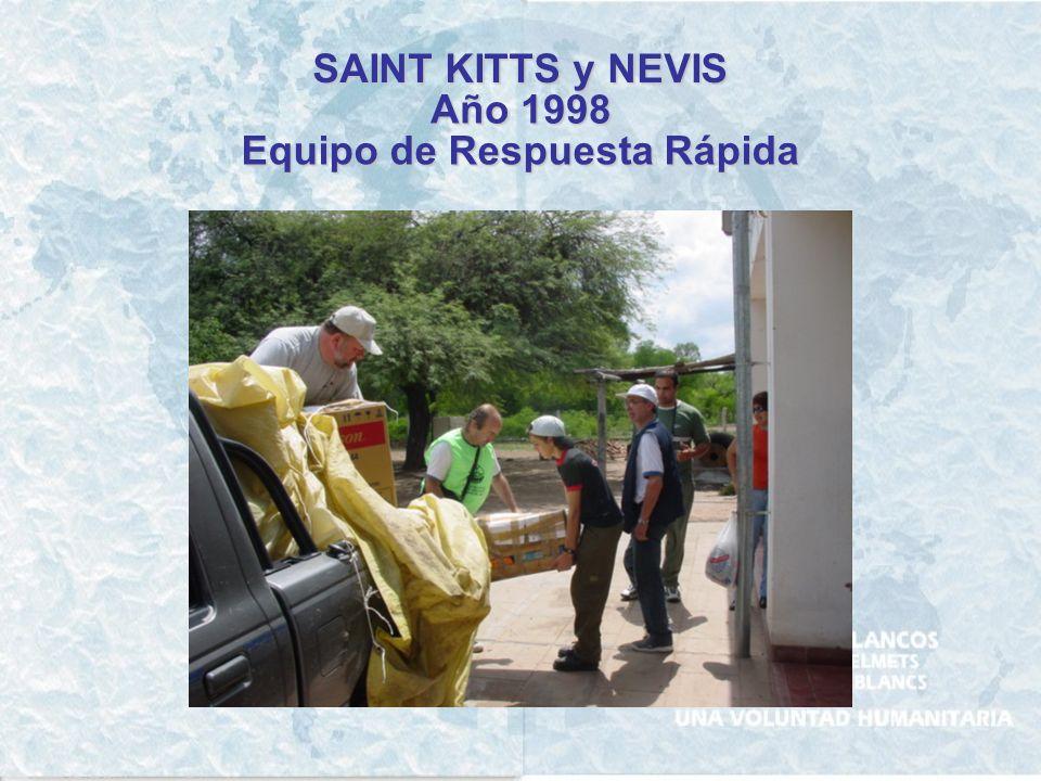 SAINT KITTS y NEVIS Año 1998 Equipo de Respuesta Rápida