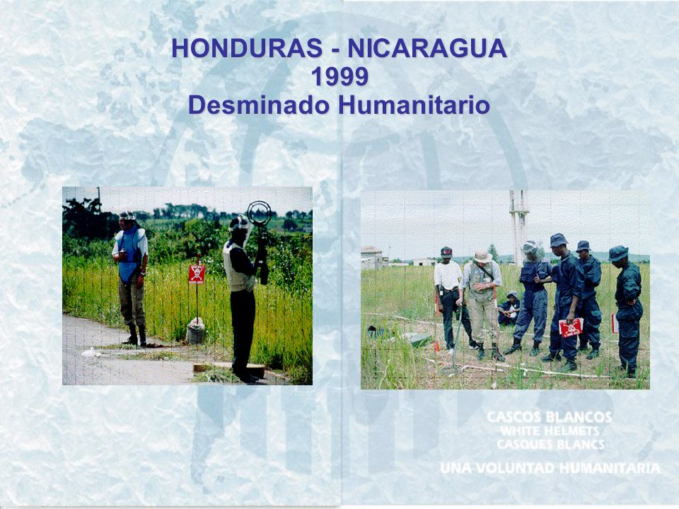 HONDURAS - NICARAGUA 1999 Desminado Humanitario
