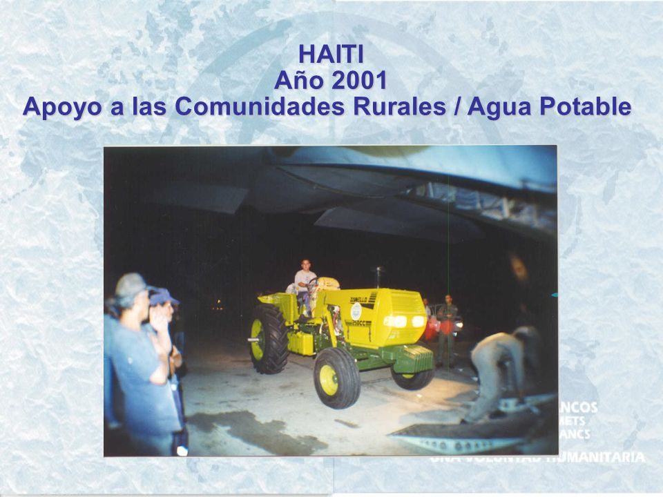 HAITI Año 2001 Apoyo a las Comunidades Rurales / Agua Potable