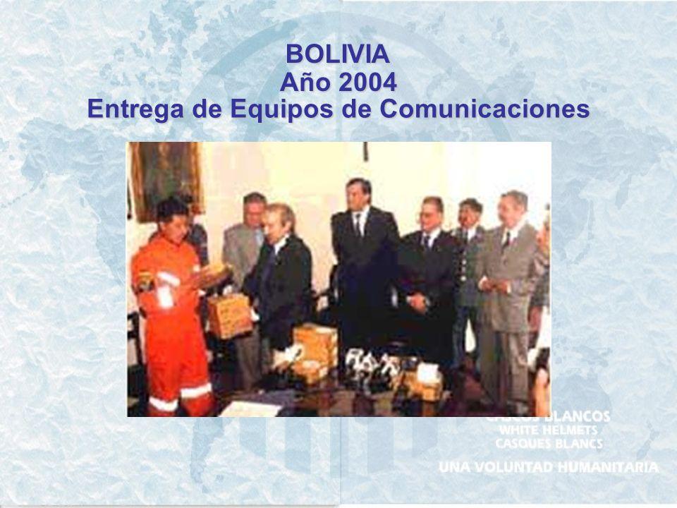 BOLIVIA Año 2004 Entrega de Equipos de Comunicaciones