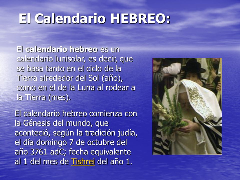 El Calendario HEBREO: