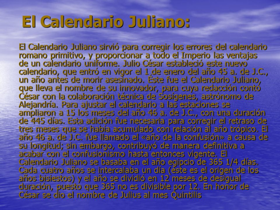 El Calendario Juliano: